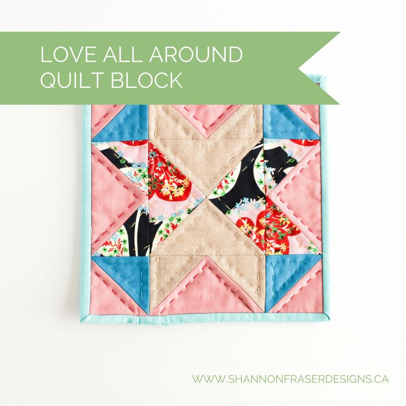 Shannon Fraser Designs Love All Around Quilt Block Valentine S