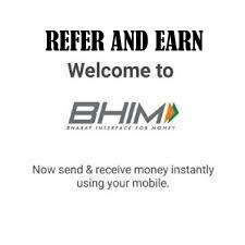 [LOOT] BHIM App Refer and Earn 10 Rs - How to Earn Money with BHIM APP