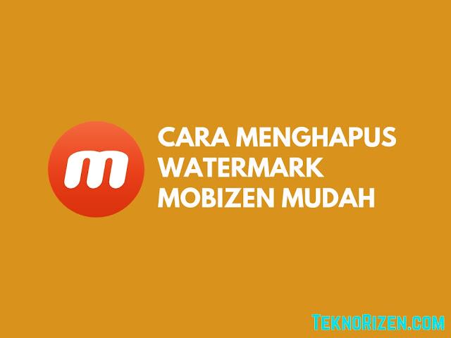 Cara Menghilangkan Watermark Mobizen di Android