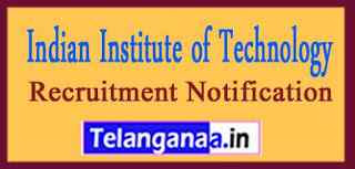 IIT Jodhpur (Indian Institute of Technology Jodhpur) Recruitment Notification