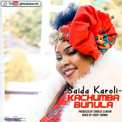 Download Mp3 | Saida Karoli - Kachumba Banula