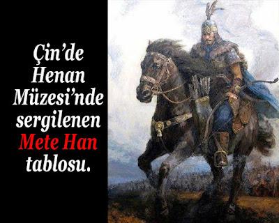 Çin'de Henan Müzesi'nde sergilenen Mete Han (Ch'an-yü Mao-tun) tablosu. Atam Metehan Çinlilerde baya derin izler bırakmış, meten han, at, savaşçı, alp, türk askeri, başbuğ
