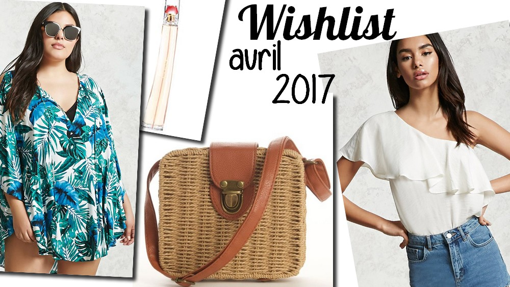 wishlist-mode-beauté-avril-2017
