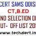 SCERT SAMS Odisha CT, B.Ed 2nd/Second Selection List 2018 and Cut-Off List 2018 at samsodisha.gov.in