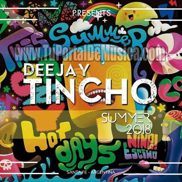 Dj Tincho La Potencia Del Mix Parte 19 Verano (2018)