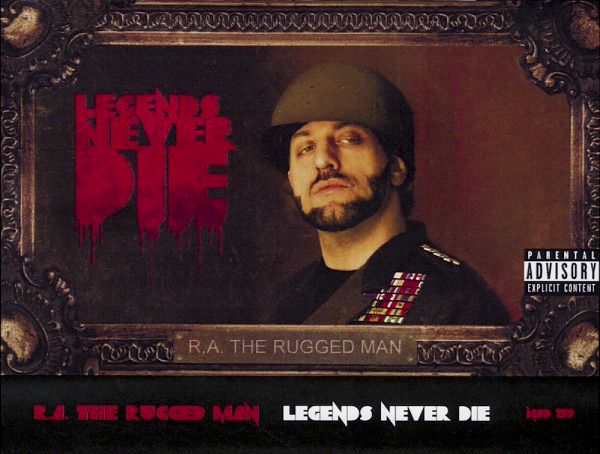 R.A. The Rugged Man 'Legends Never Die'