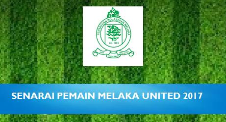 Senarai Pemain Melaka United 2017 Liga Super