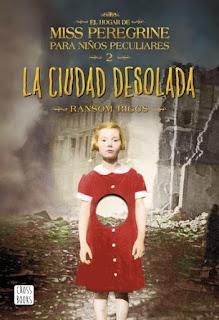 La-ciudad-desolada(El hogar-de-Miss-Peregrine-para-niños-peculiares-2)
