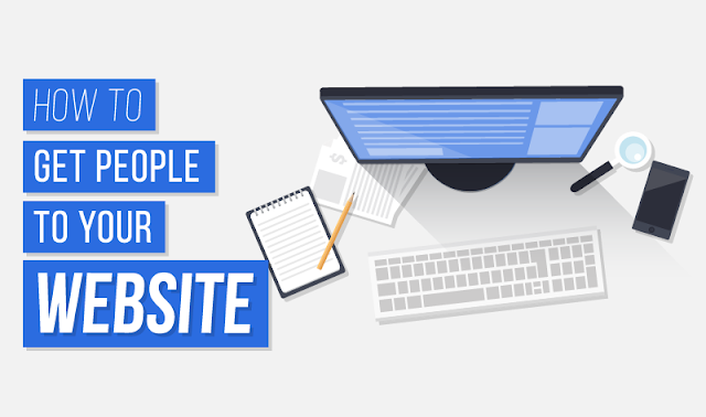 Digital Marketing: How To Get People To Your Website - #infographic