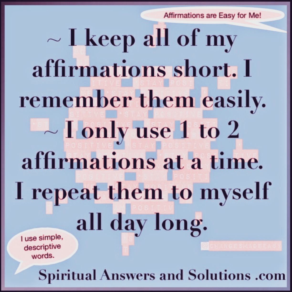Use Affirmations Daily! They make a huge in difference in how you're thinking and feeling!