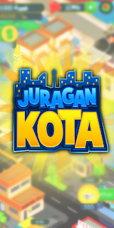 Juragan Kota Mod Apk v1.0.1 Unlimited Money Terbaru