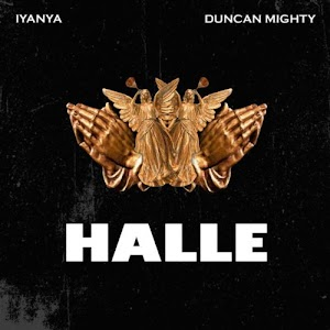 Download Audio | Iyanya ft Duncan Mighty - Halle