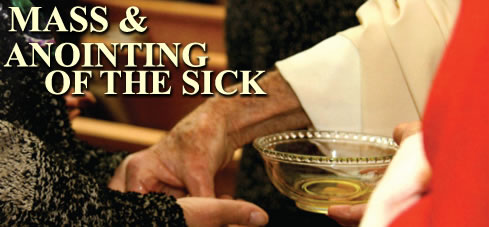 St. Dominics Church: MASS FOR THE ANOINTING OF THE SICK