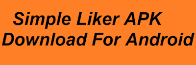Simple-Liker-APK-Downlaod