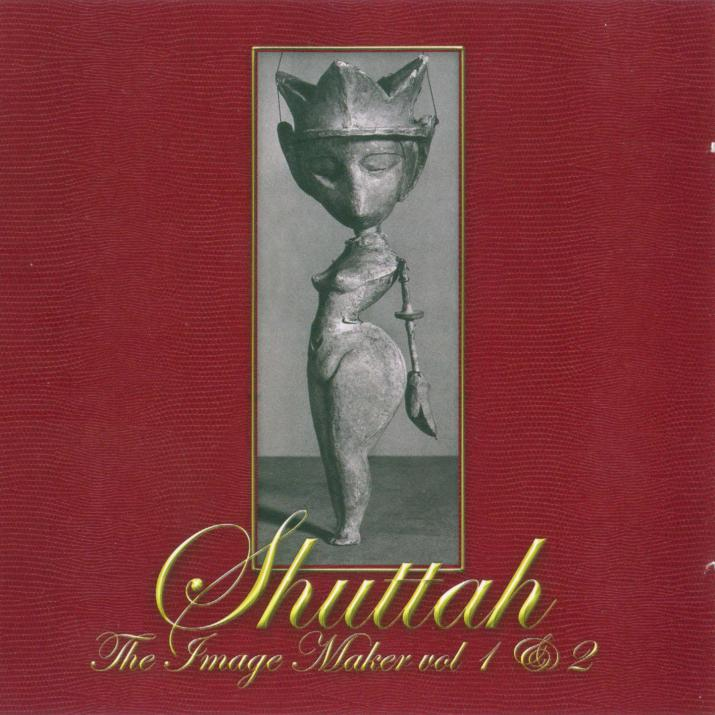 SHUTTAH: The Image Maker Vol  1 & 2 (2002) (Recorded 1971) [FLAC]