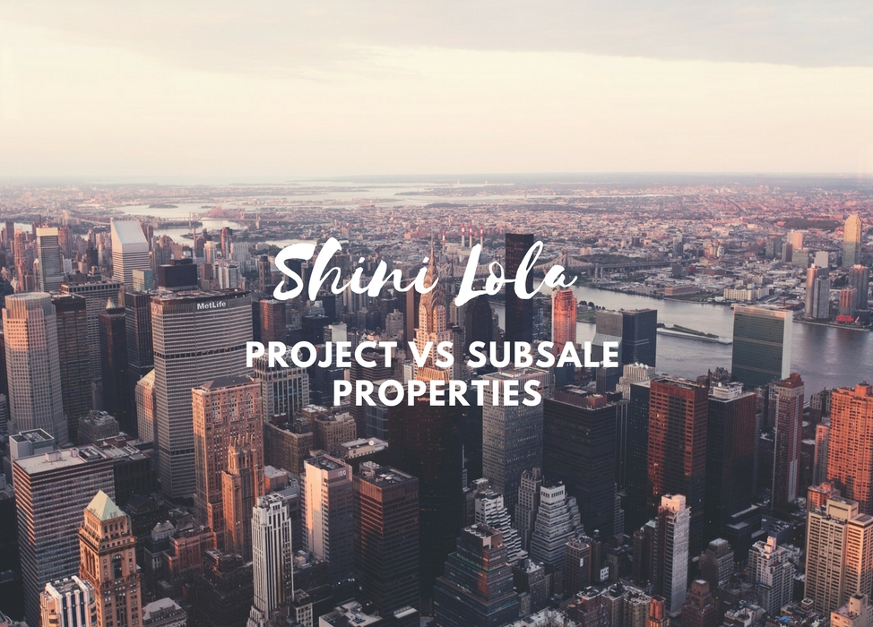 PROJECT VS SUBSALE PROPERTIES