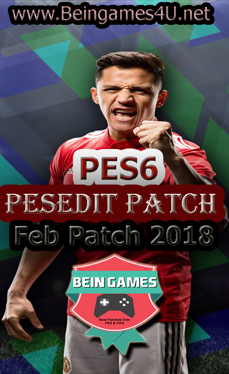 PES6 PESEdit Patch New Season Released 2-2-2018 By Beingames4u