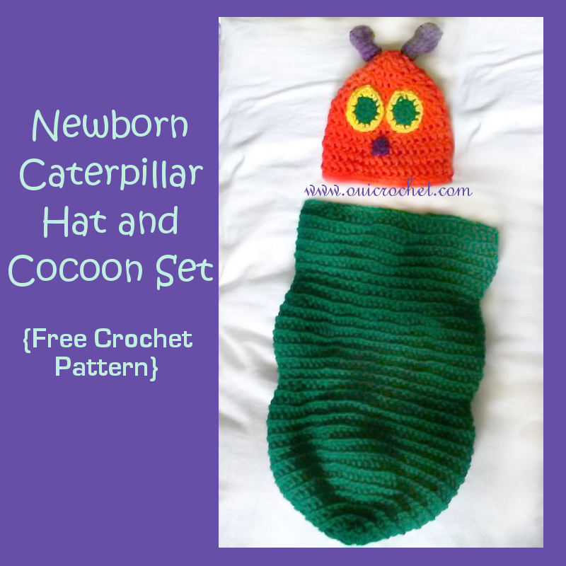 Hungry Caterpillar Superstar Awards 2015: Oui Crochet: Newborn Caterpillar Hat And Cocoon {Free ...