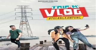trip n vlog pulang kampung film 2018.jpg