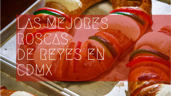 DIA DE REYES EN CDMX
