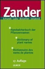 Dictionary of Plant Names (English, French and German Edition)