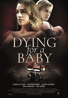 Всичко за детето ми / Dying for a baby (2019)
