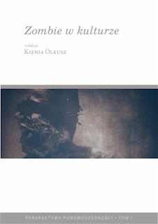 Zombie w Kulturze - zbiór esejów poświęconych zombie