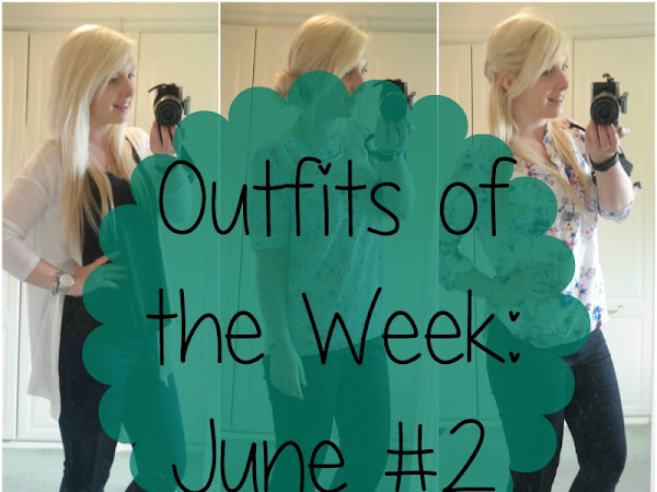 Outfits of the Week: June #2