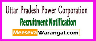 UPPCL (Uttar Pradesh Power Corporation Limited) Recruitment Notification 2017