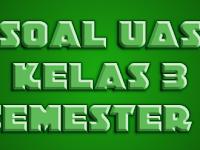 Soal UAS Kelas 3 KTSP Mapel MTK