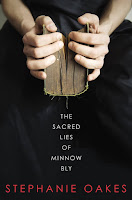 The Sacred Lies of Minnow Bly by Stephanie Oakes book cover and review