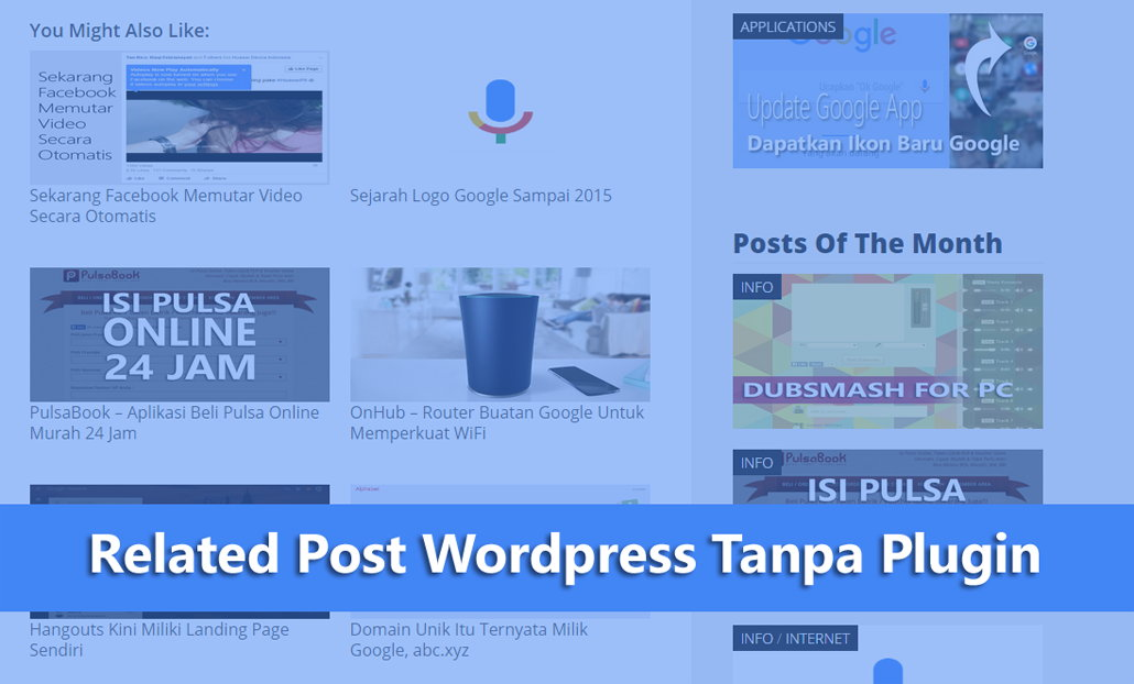 Membuat Related Post Wordpress Tanpa Plugin