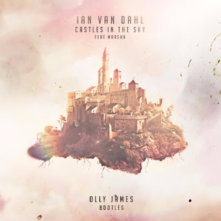 Ian Van Dahl - Castles In The Sky (Olly James Bootleg)