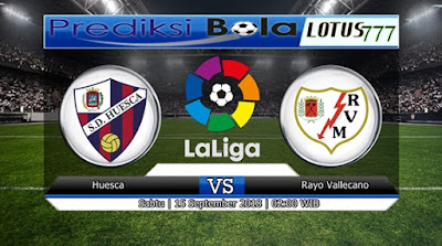 PREDIKSI HUESCA VS RAYO VALLECANO 15 SEPTEMBER 2018