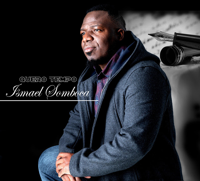 Ismael Somboca - Quero Tempo (R&B)