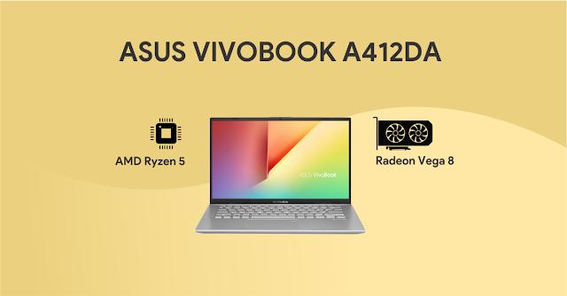 Asus Vivobook A412DA Temani Para Blogger Saat Jauh