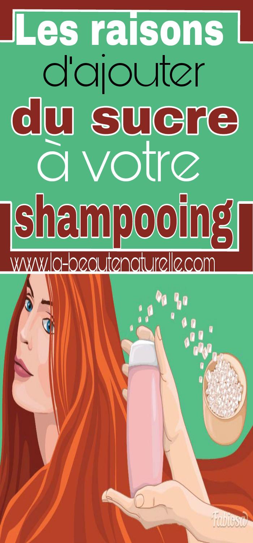 Les raisons d'ajouter du sucre à votre shampooing