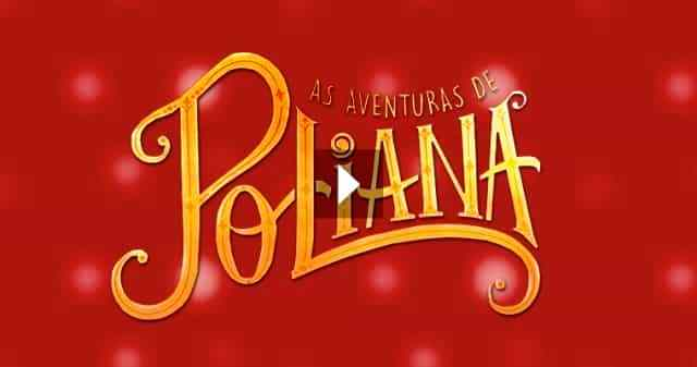 Assistir As Aventuras de Poliana