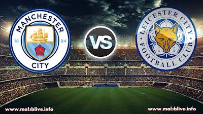 مشاهدة مباراة ليستر سيتي ومانشستر سيتي Leicester city Vs Manchester city بث مباشر بتاريخ 19-12-2017 كأس رابطة المحترفين الإنجليزية