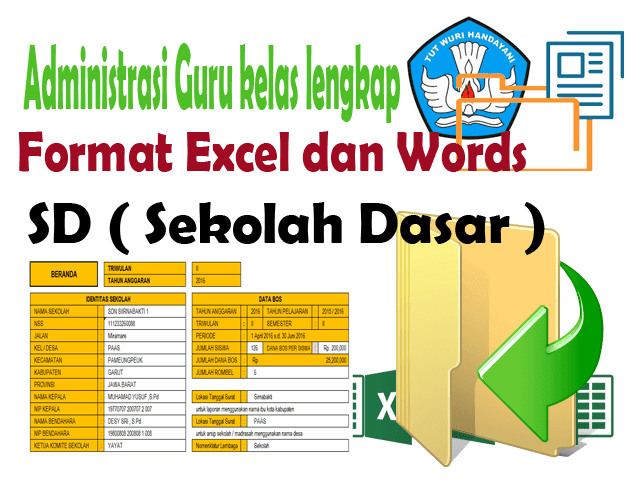 Contoh Administrasi Guru Kelas  Lengkap Format Excel dan Words