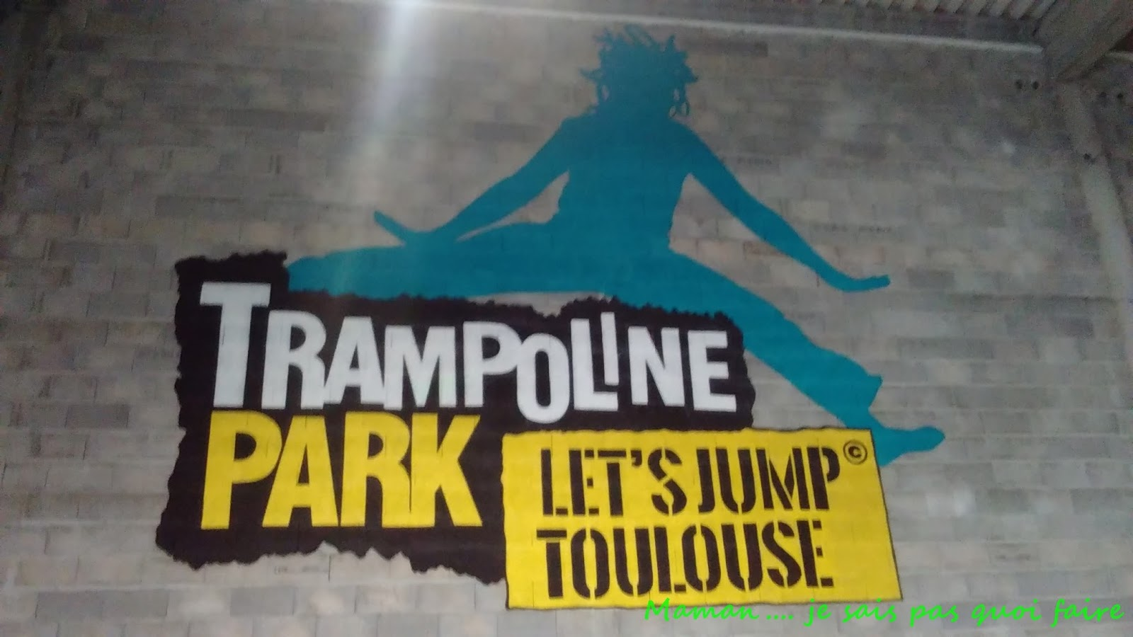maman je sais pas quoi faire trampoline park toulouse. Black Bedroom Furniture Sets. Home Design Ideas