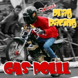dp anak racing gas pol