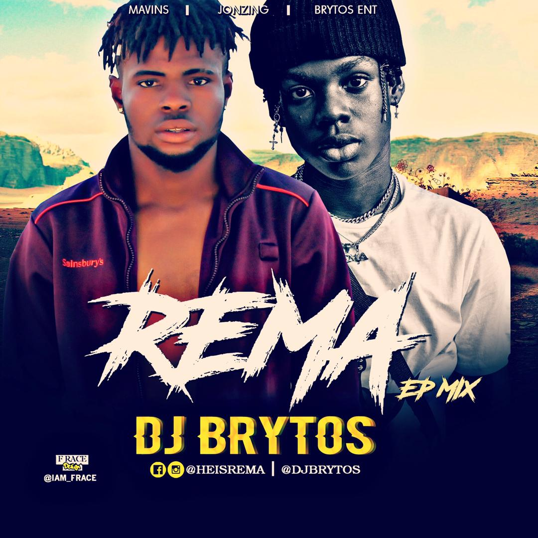 DJ BRYTOS -  REMA  EP MIX