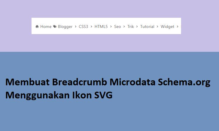 Membuat Breadcrumb Microdata Schema.org Menggunakan Ikon SVG