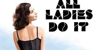 All ladies do it movie online watch free