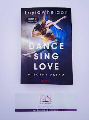 Layla Wheldon - Dance&Sing&Love. Miłosny układ || Patronat medialny & recenzja