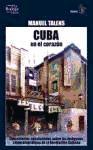 Cuba En El Corazon – Manuel Talens