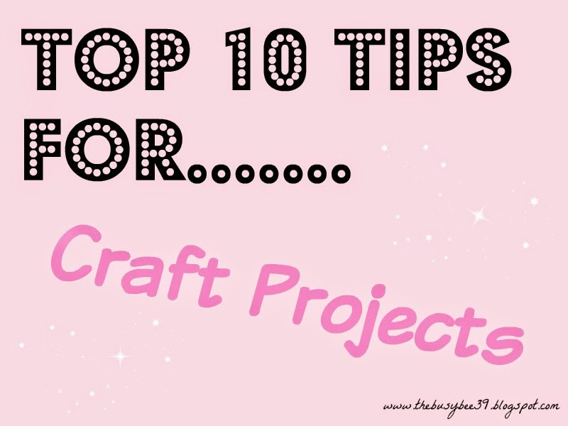 Top-10-Tips-For-Craft-Projects