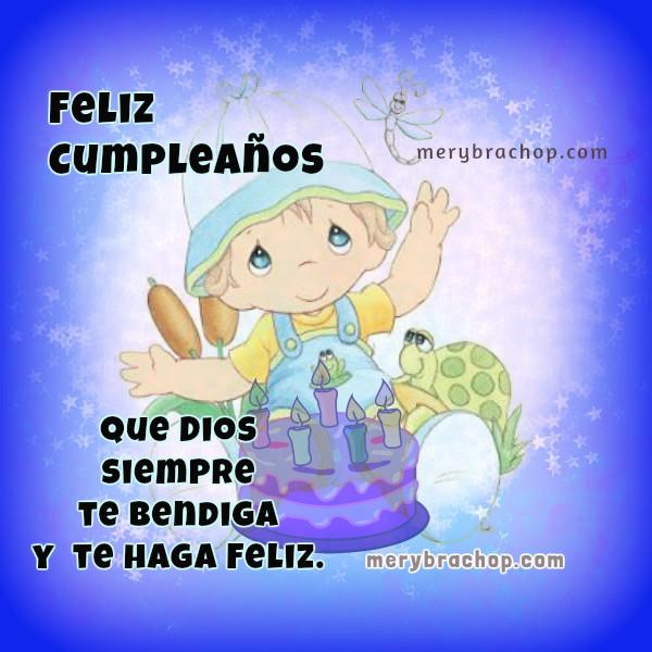 Mensaje cristiano de cumpleaños en tarjeta bonita para saludar hijo, niño, bebé, hermano, amigo, sobrino con linda dedicatoria por Mery Bracho.