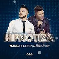 Baixar Hipnotiza - Rafael Quadros Part. Felipe Araújo MP3